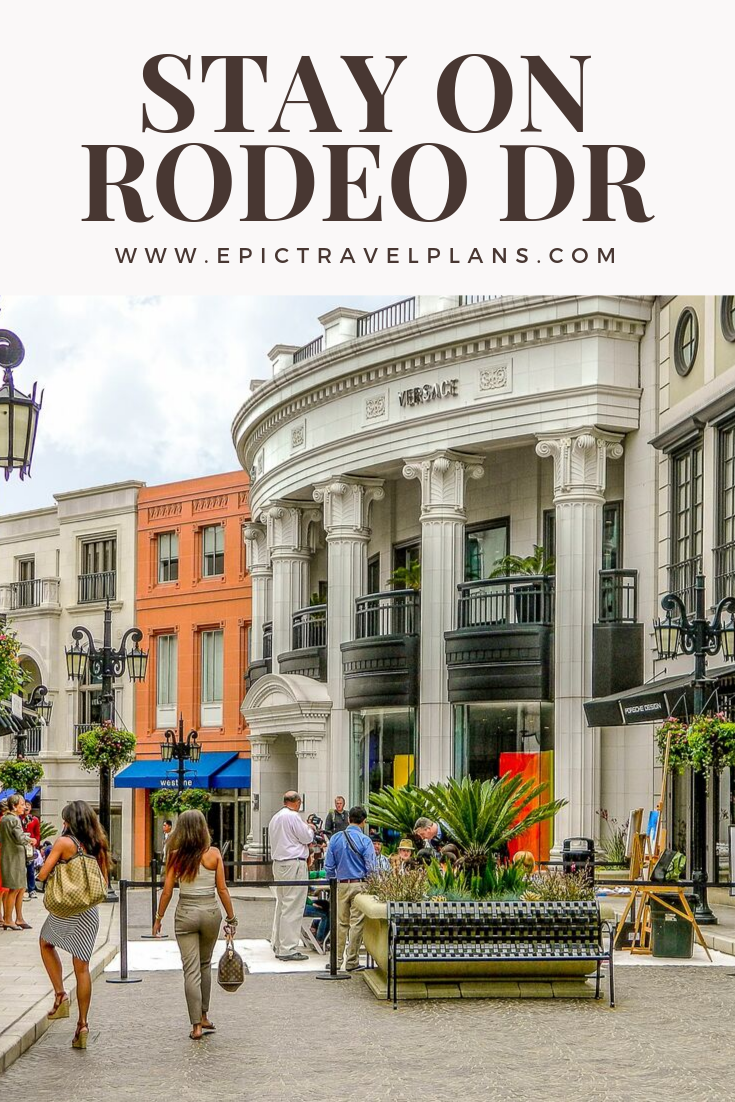 5 Reasons to Stay on Rodeo Drive: Pin Me!