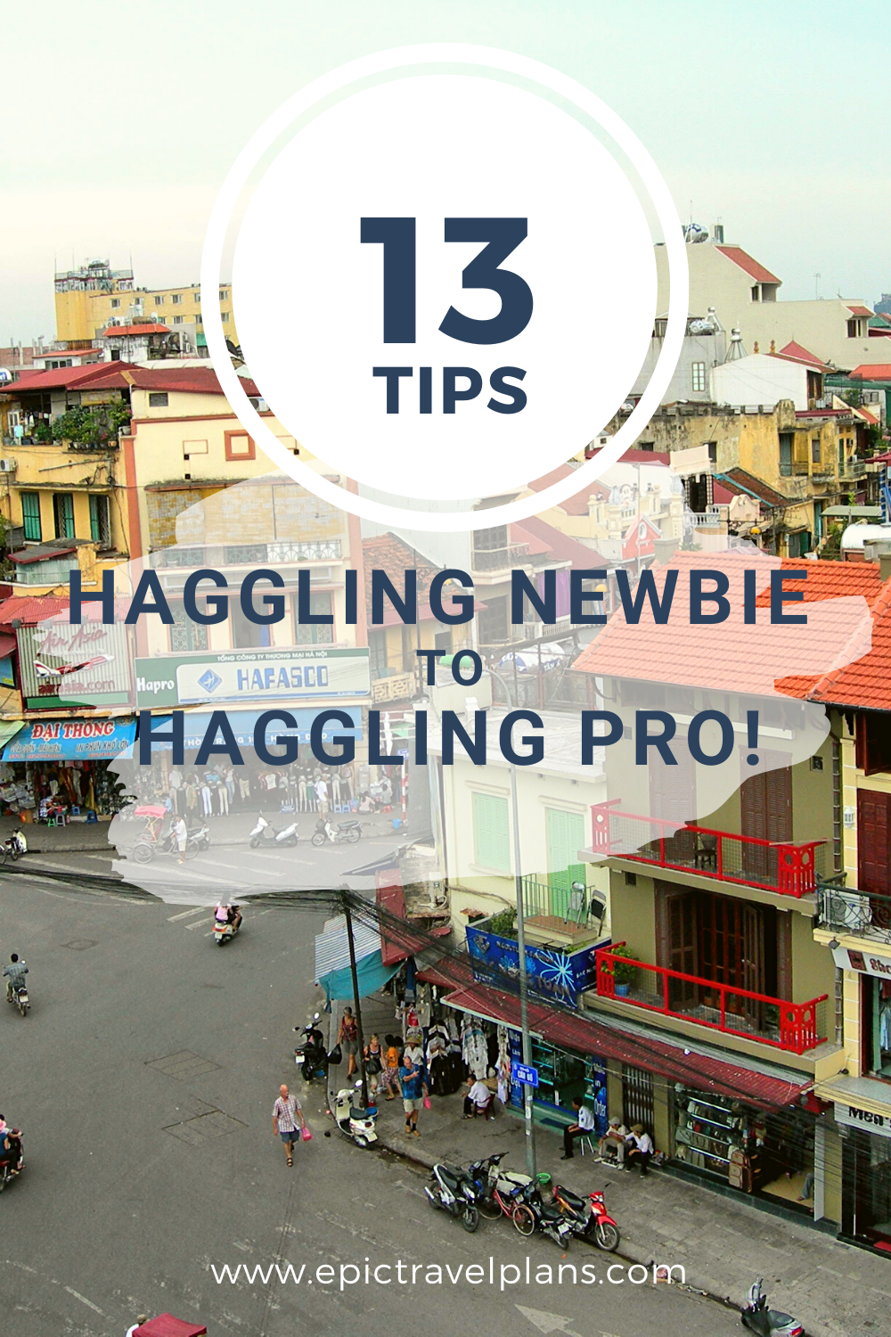 Tips to go from haggling newbie to haggling pro!
