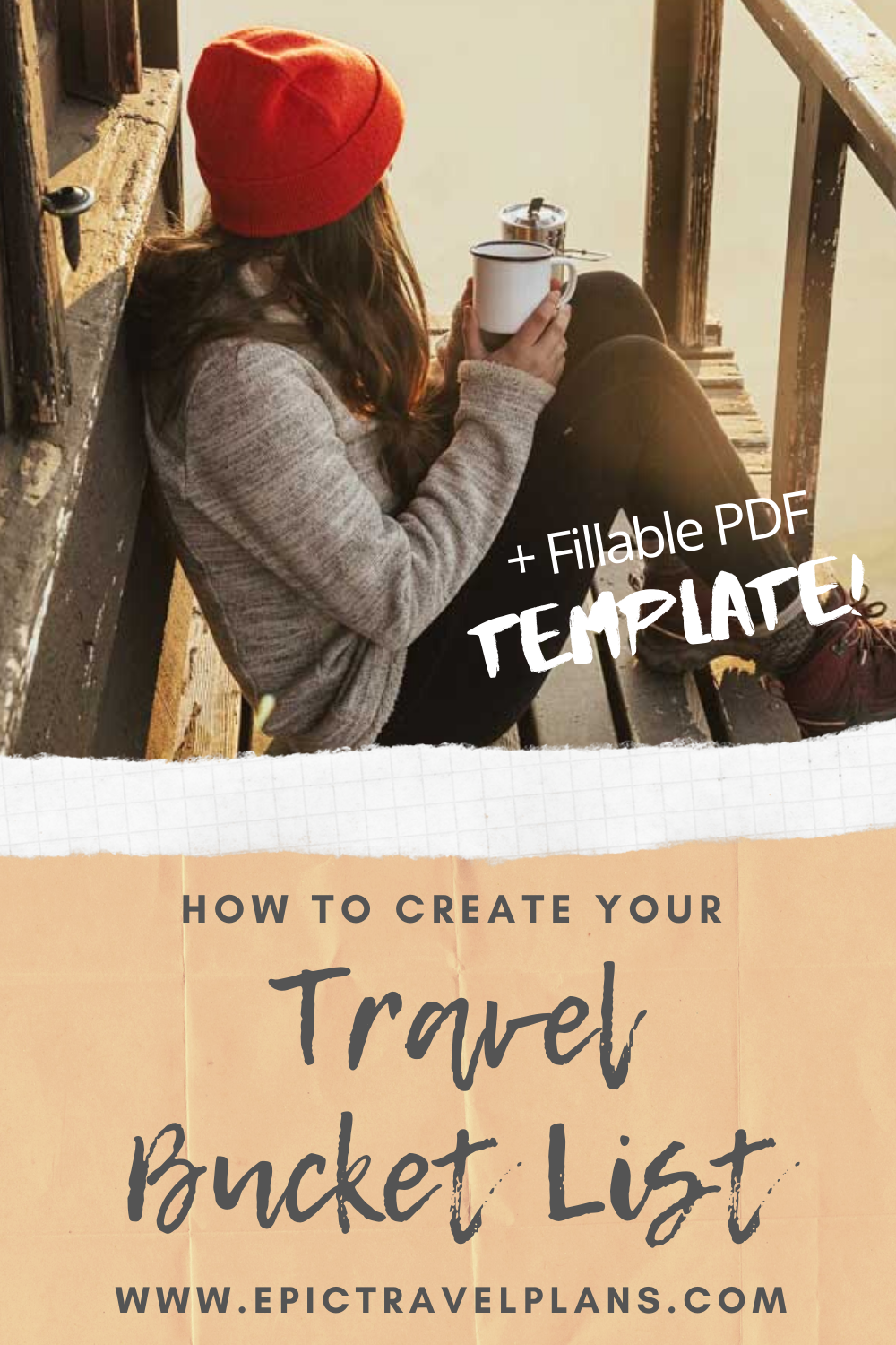 How to create your travel bucket list with template