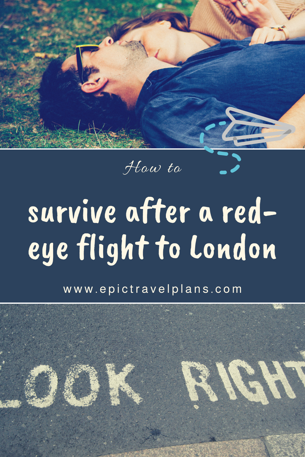 How to survive after a red-eye flight to London with your partner