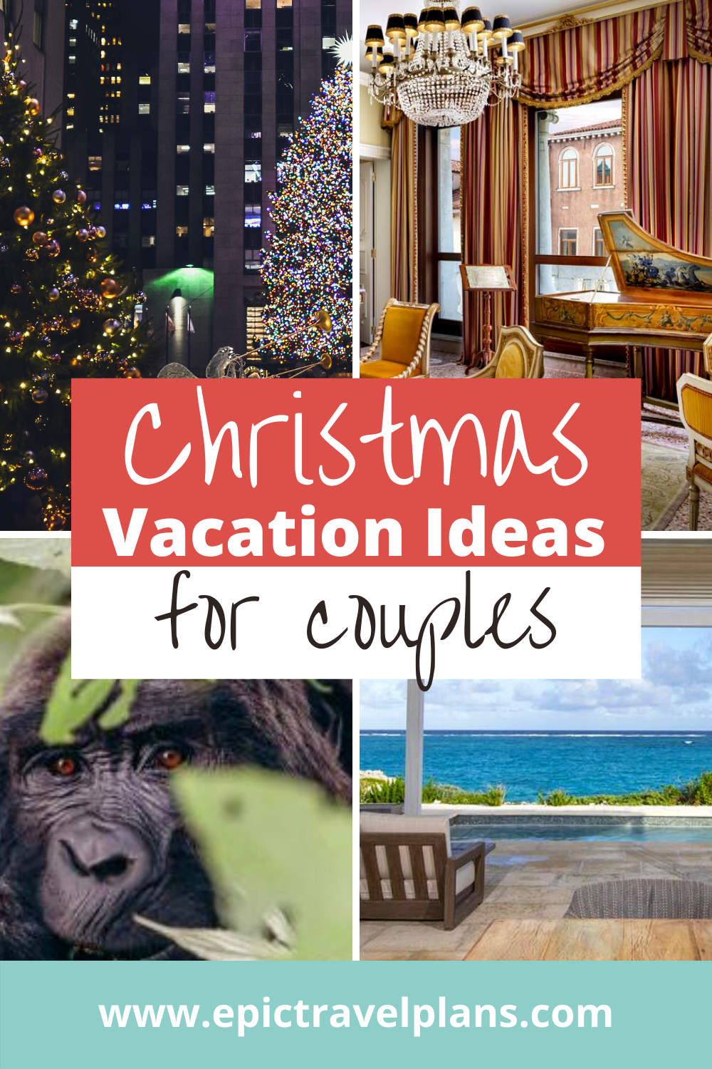 Best Christmas vacation ideas for couples, getaway trips for Christmas