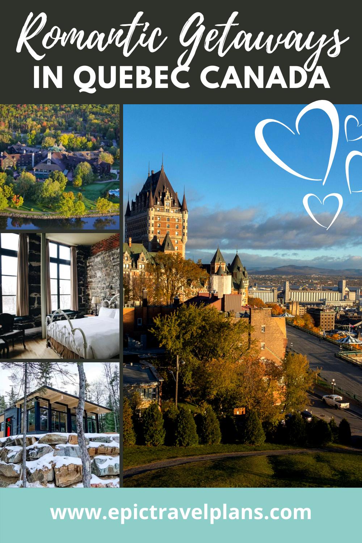 Quebec getaways for couples, romantic getaways in Canada