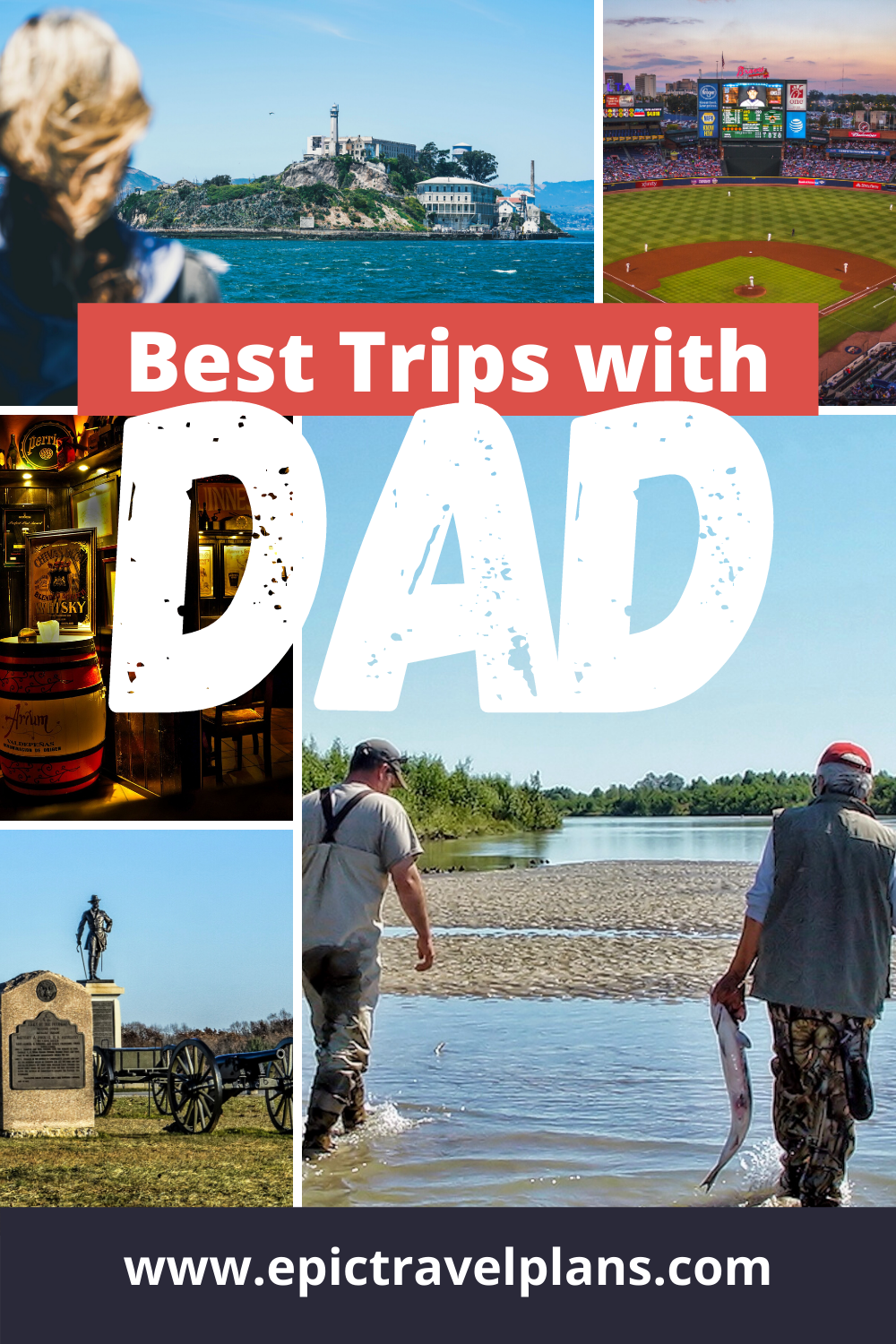 Best trips with dad, trips for father son or daughter in USA and the world