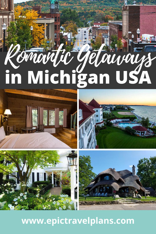 Best Michigan romantic getaways