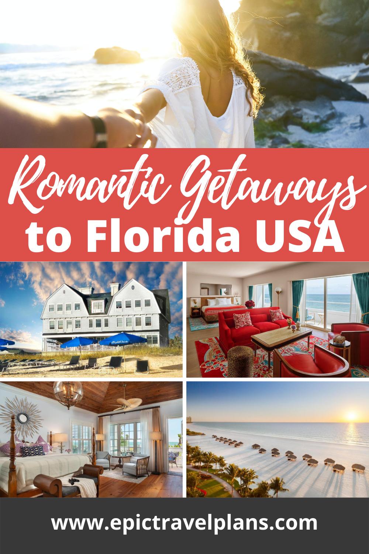 Best romantic getaways to Florida USA